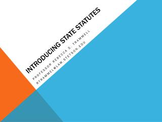 Introducing State Statutes