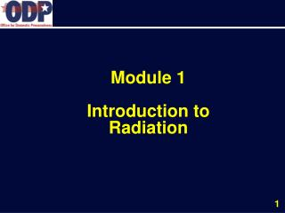 Module 1 Introduction to Radiation