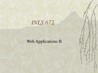 INLS 672