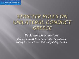 STRICTER RULES ON UNILATERAL CONDUCT GREECE