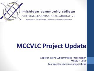 MCCVLC  Project Update