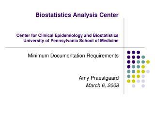 Minimum Documentation Requirements Amy Praestgaard  March 6, 2008