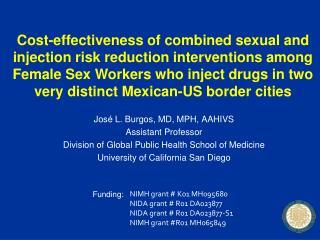 Jos� L. Burgos, MD, MPH, AAHIVS Assistant Professor