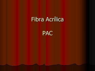 Fibra Acrílica PAC