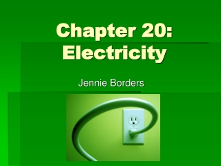 Chapter 20 - Electricity