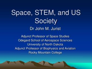Space, STEM, and US Society