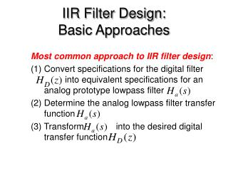 IIR Filter Design:  Basic Approaches
