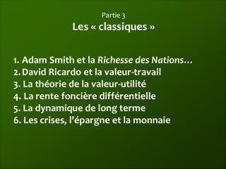 Partie 3 Les «classiques»