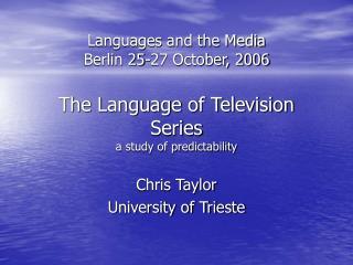 Chris Taylor University of Trieste