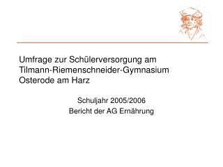 Umfrage zur Schülerversorgung am Tilmann-Riemenschneider-Gymnasium Osterode am Harz
