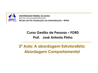 Curso Gestão de Pessoas – FORD Prof.   José Antonio Pinho
