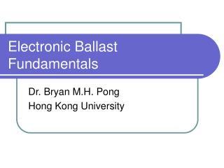 Electronic Ballast Fundamentals