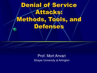 Denial of Service Attacks: Methods, Tools, and Defenses