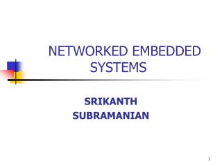 NETWORKED EMBEDDED SYSTEMS