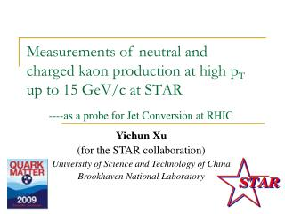 Measurements of neutral and charged kaon production at high p T  up to 15 GeV/c at STAR