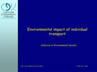 Environmental impact of individual transport