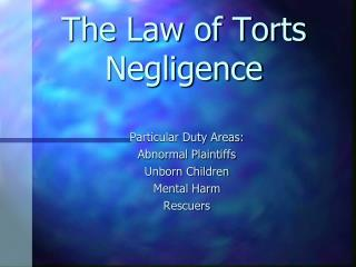 The Law of Torts Negligence