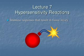 Lecture 7 Hypersensitivity Reactions