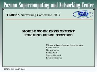 TERENA  Networking Conference, 2003
