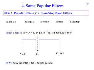   4-A  Popular Filters (1):  Pass-Stop Band Filters