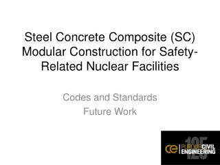 Steel Concrete Composite (SC) Modular Construction for Safety-Related Nuclear Facilities