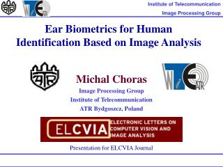 Ear Biometrics for Human Identification Based on Image Analysis