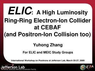 Yuhong Zhang For ELIC and MEIC Study Groups