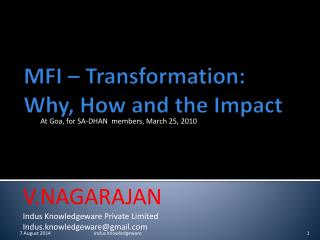 MFI – Transformation: Why, How and the Impact