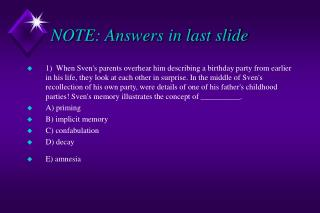NOTE: Answers in last slide