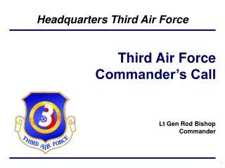 Lt Gen Rod Bishop Commander
