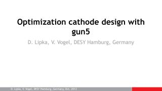 Optimization  c athode design with gun5
