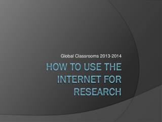 how to use the internet for research