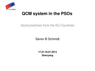 QCM system in the  PSOs