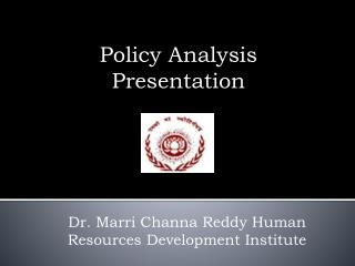 Policy Analysis  P resentation