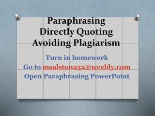 Paraphrasing Directly Quoting Avoiding Plagiarism