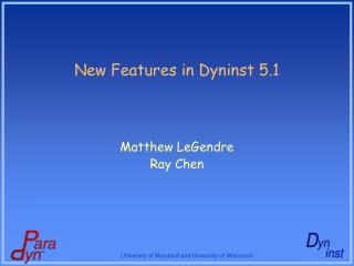 New Features in Dyninst 5.1