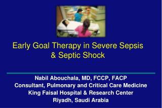 Early Goal Therapy in Severe Sepsis & Septic Shock