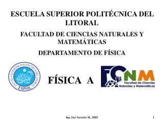 ESCUELA SUPERIOR POLITÉCNICA DEL LITORAL FACULTAD DE CIENCIAS NATURALES Y MATEMÁTICAS