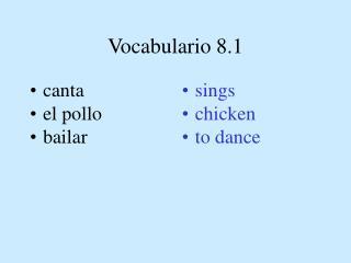 Vocabulario 8.1