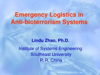 Emergency Logistics in Anti-bioterrorism Systems