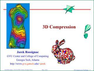 3D Compression
