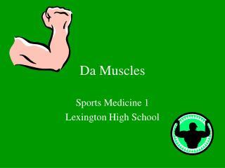 Da Muscles