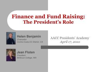 Finance and Fund Raising:  T he President's Role