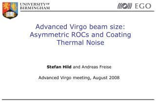 Advanced Virgo beam size:  Asymmetric ROCs and Coating Thermal Noise