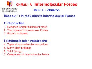 CHM2S1-A 	Intermolecular Forces Dr R. L. Johnston
