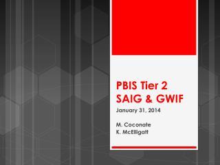 PBIS Tier 2 SAIG & GWIF