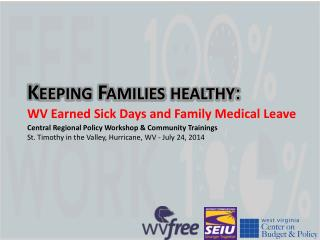Keeping Families healthy :  WV Earned Sick Days and Family Medical Leave