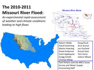 The 2010-2011  Missouri River Flood: