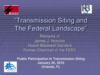 """""""Transmission Siting and The Federal Landscape"""""""