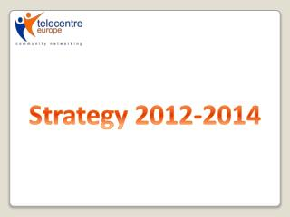 Strategy 2012-2014